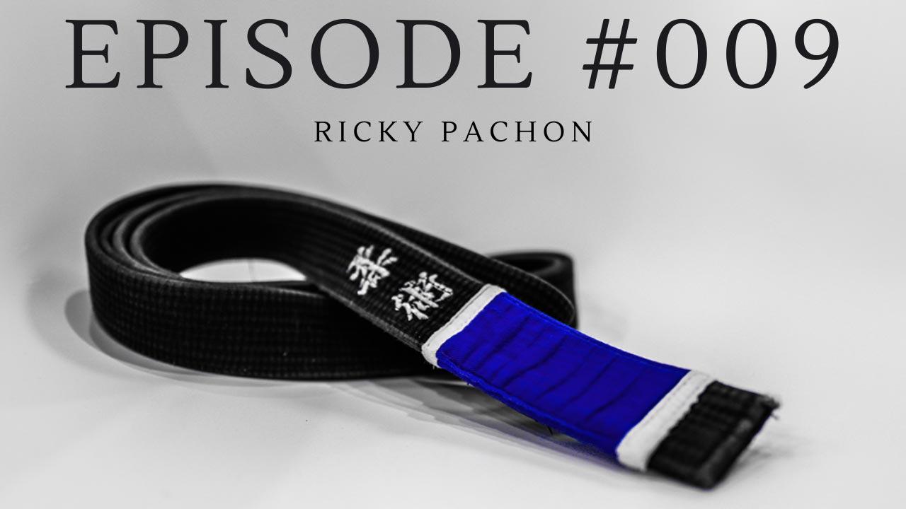 #009 - Ricky Pachon