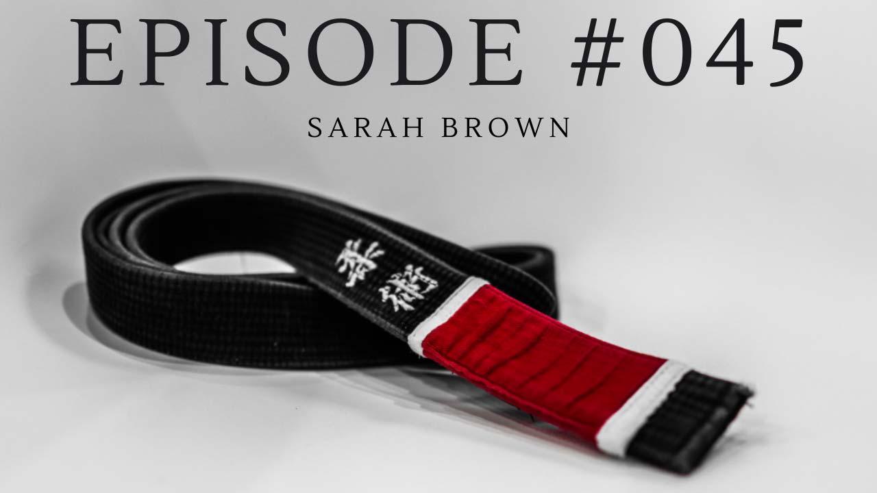 #045 - Sarah Brown